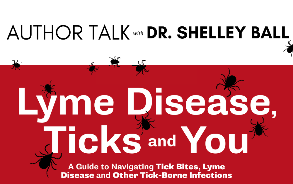 image of ticks and information about author talk with Dr. Shelley Ball